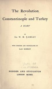 Cover of: The revolution in Constantinople and Turkey: a diary