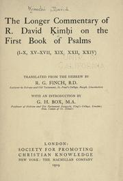 Cover of: The longer commentary of R. David Ḳimḥi on the first book of Psalms (I-X, XV-XVII, XIX, XXII, XXIV)