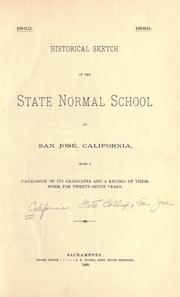 Cover of: Historical sketch of the State normal school at San José, California | San Jose State College.