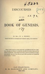 Cover of: Discourses on the book of Genesis | Henry A. Henry