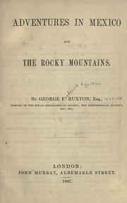 Cover of: Adventures in Mexico and the Rocky Mountains | Ruxton, George Frederick Augustus