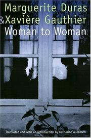 Cover of: Woman to Woman (European Women Writers) | Duras, Marguerite.