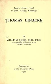 Cover of: Thomas Linacre | Sir William Osler