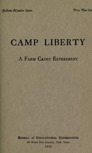 Cover of: Camp Liberty. | New York (State). Bureau of Educational Experiments.