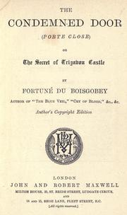 Cover of: The condemned door or, The secret of Trigabon castle
