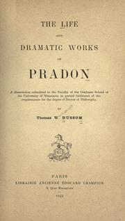 Cover of: The life and dramatic works of Pradon