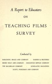 Cover of: A Report to educators on teaching films survey |