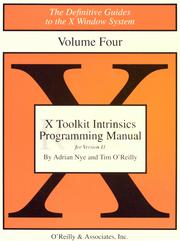 X toolkit intrinsics programming manual by Adrian Nye, Tim O'Reilly