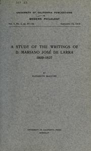Cover of: study of the writings of D. Mariano José de Larra, 1809-1837 | Elizabeth McGuire