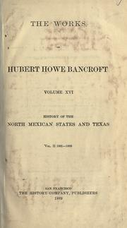 Cover of: History of the north Mexican states..