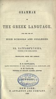 Cover of: Grammar of the Greek language | Raphael KГјhner
