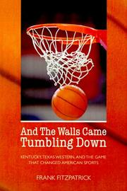 Cover of: And the walls came tumbling down