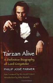 Cover of: Tarzan alive: a definitive biography of Lord Greystoke.