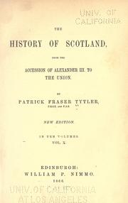 Cover of: The history of Scotland from the accession of Alexander III. to the union