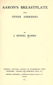 Cover of: Aaron's breastplate and other addresses. by J. Rendel Harris