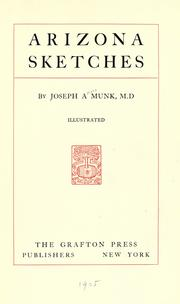 Cover of: Arizona sketches | J. A. Munk