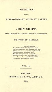 Cover of: Memoirs of the extraordinary military career of John Shipp