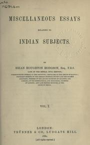 Cover of: Miscellaneous essays relating to Indian subjects. | B. H. Hodgson