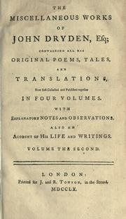 Cover of: Miscellaneous works of John Dryden | John Dryden