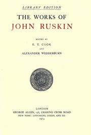 Cover of: The works of John Ruskin