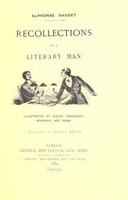 Cover of: Recollections of a literary man: Illustrated by Bieler, Montégut, Myrbach and Rossi; translated by Laura Ensor.