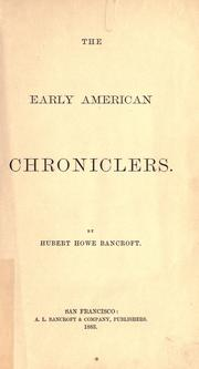 Cover of: The early American chroniclers