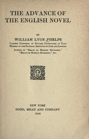 Cover of: advance of the English novel | William Lyon Phelps