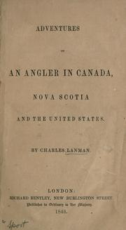 Cover of: Adventures of an angler in Canada, Nova Scotia and the United States