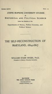 Cover of: The self-reconstruction of Maryland, 1864-1867 | William Starr Myers