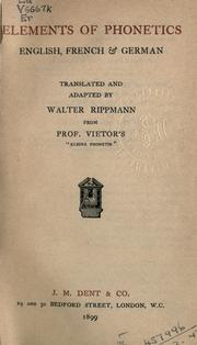 Cover of: Elements of phonetics, English, French & German