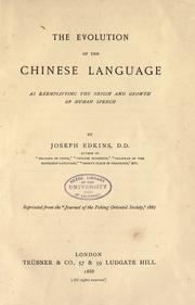 Cover of: evolution of the Chinese language | Joseph Edkins