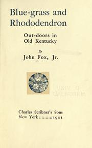 Cover of: Blue-grass and rhododendron | Fox, John jr.