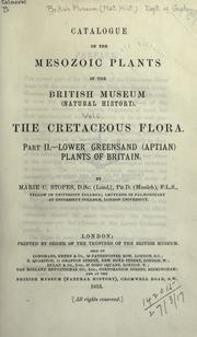 Catalogue of the Mesozoic plants in the Department of geology, British museum (Natural history) by British Museum (Natural History). Department of Geology.