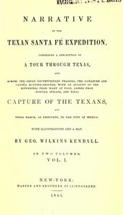 Cover of: Narrative of the Texan Santa Fe expedition: comprising a tour through Texas and capture of the Texans.
