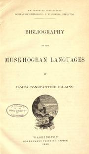 Bibliography of the Muskhogean languages by James Constantine Pilling