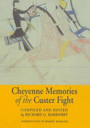 Cover of: Cheyenne Memories of the Custer Fight: A Source Book