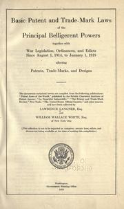Cover of: Basic patent and trade-mark laws of the principal belligerent powers | Lawrence Langner