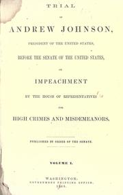 Cover of: Trial of Andrew Johnson, President of the United States