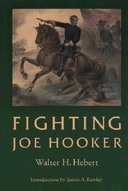 Fighting Joe Hooker by Walter H. Hebert