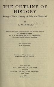 The outline of history by H. G. Wells
