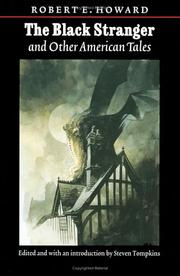Cover of: The Black Stranger: And Other American Tales (The Works of Robert E. Howard Series)