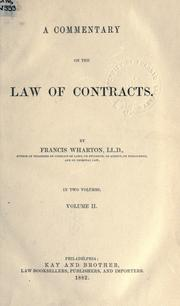 Cover of: A commentary on the law of contracts. | Francis Wharton