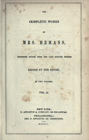 Cover of: Complete works of Mrs. Hemans