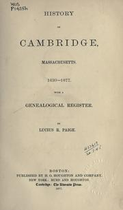 Cover of: History of Cambridge, Massachusetts, 1630-1877 | Lucius Robinson Paige