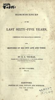 Cover of: Reminiscences of the last sixty-five years | Ebenezer Smith Thomas