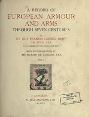 Cover of: A record of European armour and arms through seven centuries | Laking, Guy Francis Sir