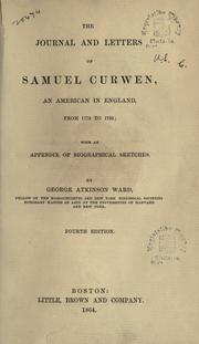 Cover of: journal and letters of Samuel Curwen | Samuel Curwen