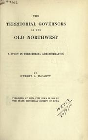 Cover of: The territorial governors of the Old Northwest