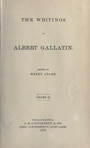 Cover of: The writings of Albert Gallatin
