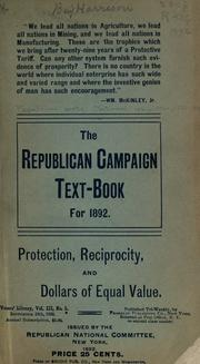 The Republican campaign text-book for 1892 .. by Republican National Committee (U.S.)
